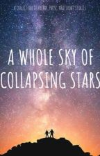 A Whole Sky of Collapsing Stars by not_your_damsel