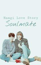 Soulmate || NAMGI  by snowloveknj