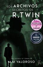 Los archivos secretos de R.Twin #Wattys2018 by MartinValoroso