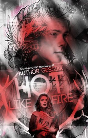 Hot like fire by Gessikk