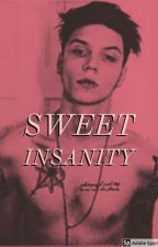 Sweet Insanity Andy Biersack x reader by tanyamedel21