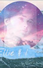 Ellie and I by EllieFxckingWilliams