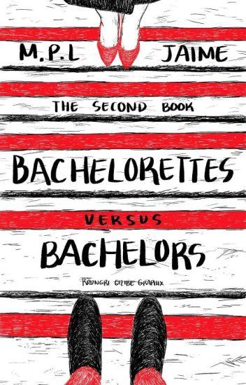 Bachelorettes Versus Bachelors (Book 2)