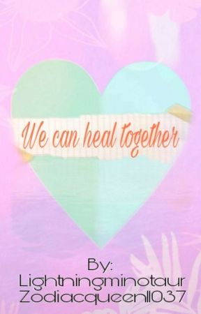 we can heal together 29 celebrating 7 month anniversary wattpad