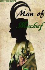 Man of Mischief by HaeleyWilliamson