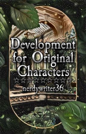 Development for Original Characters by hungergames36