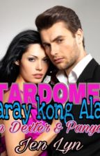 STARDOME1: MATARAY KONG ALALAY(Completed) by Pink_Butterfly1989