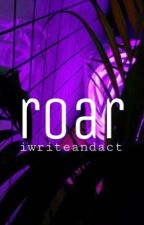 roarΔgreenhouse academy {discontinued} by IWriteAndAct