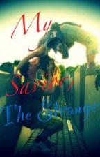My Savior, the Stranger by rawrbitches98