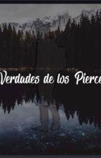 Verdades de los Pierce by joanyvivanco17