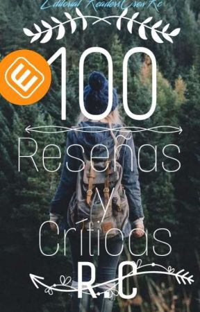 Primeras 100 Reseñas Criticas De Nuestra Editorial. by ReadersCrewRC
