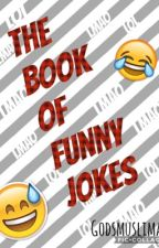 The book of funny jokes  by Godsmuslimah