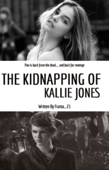 The Kidnapping Of Kallie Jones