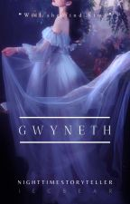 GWYNETH by Nighttimestoryteller