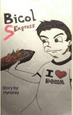 Bicol Sexpress. by hynalay