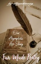 Our Asymptotic Love Story Poetry by storyanikimmeng