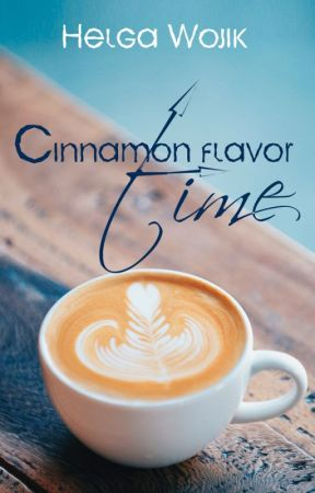 Cinnamon flavor time by HelgaWojik