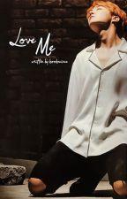 Love me//J.HS Smut by kookminee