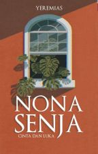 Nona Senja (Thrilogy Of DVS Story) by itsmeyeremia