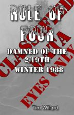 Rule of Four (Damned of the 2/19th Novella) by TimothyWillard