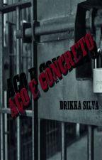 Aço e concreto by DrikkaSilva2