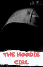 The Hoodie Girl by AMZaile05