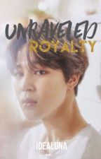 Unraveled Royalty [ JIMINxREADER ]✔️ by chimchimwifie