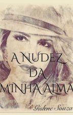 A NUDEZ DA ALMA  by user04190986