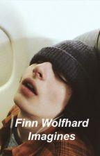 Finn Wolfhard Imagines  by FinnPWolfhard