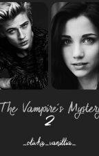 |The Vampire's Mystery |2| Тайна Вампира 2. by _vanillia_