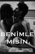 Benimle misin? by misbooker