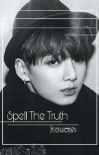 Spell The Truth || Kookmin by koucan