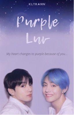 Đọc truyện VKook | Purple Luv
