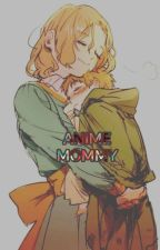 Mommy Anime by Lost156