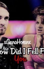 How Did I Fell For You? (Maria & Seth) by xAnnaHoranx