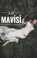 Kül Mavisi by SiyahinRuhHali