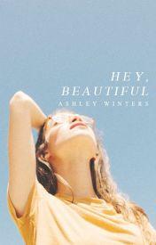 Hey  Beautiful by TaintedRain