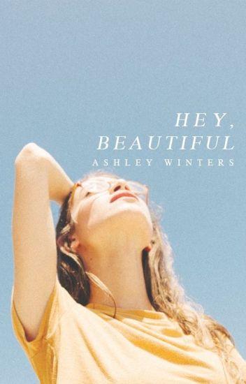 Hey, Beautiful