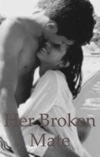 Her broken mate  by YoloLola12