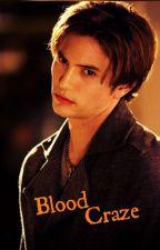 Blood Craze (Jasper Hale Love story New Moon) by itsbubblesman