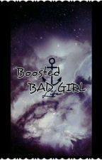 Boosted BadGirl by KAKITS
