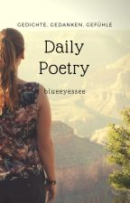 Daily Poetry by blueeyessee