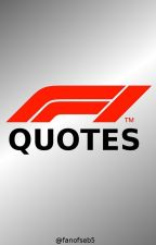 F1 Quotes by Fanofseb5
