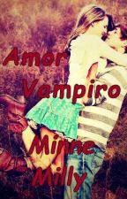 AMOR VAMPIRO by MinneMilly