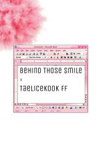 BEHIND THOSE SMILE//TAELICEKOOK FF (Completed) by LALISA_1479
