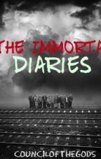 The Immortal Diaries by CouncilOfTheGods