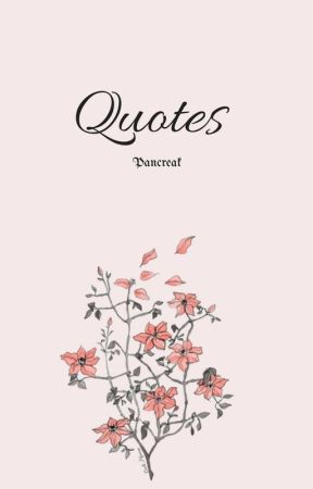 Quotes by pancreak