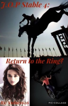 J.O.P Stable: The Twin Saga (Book 4: Return to the Ring?) by Dressage_Queen