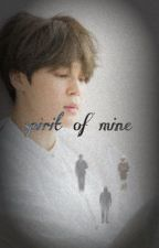 Spirit of Mine-JiKook-COMPLETE- {#wattys2018} by jiministyy