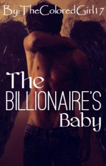 The Billionaire's Baby ~Interracial: BWWM~ #Wattys2016